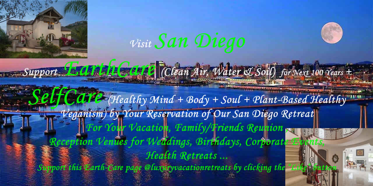 San Diego Luxury Vacation Retreats for Reunion, Relaxing, Event & Self Care